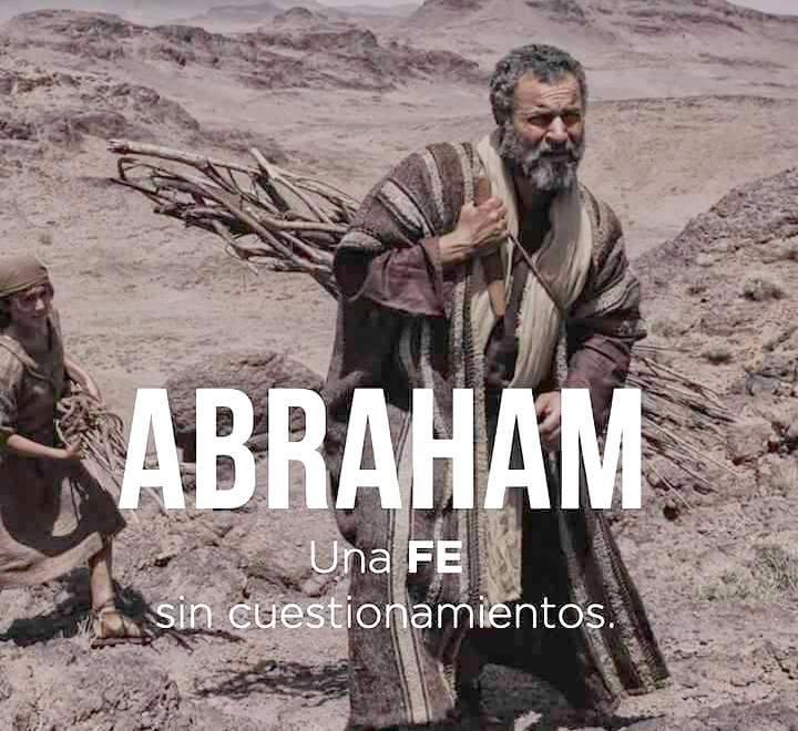 Abraham una Fe sin cuestionamientos