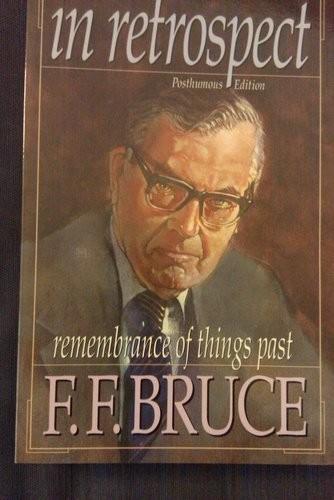 Retrospectiva: busca del tiempo perdido de F.F. Bruce