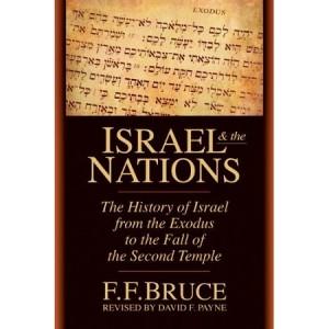 Israel y las Naciones F.F. Bruce