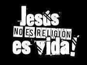 Jesús no es una religión es Vida