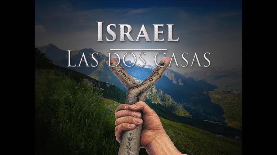 Las dos casa de Israel