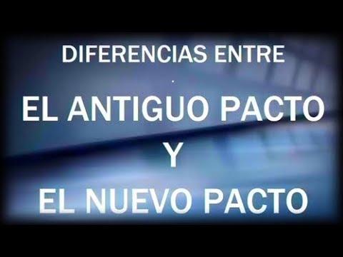 El antiguo Pacto y el nuevo Pacto